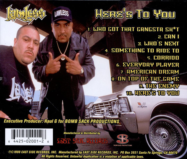 Lawless - Here's To You Chicano Rap